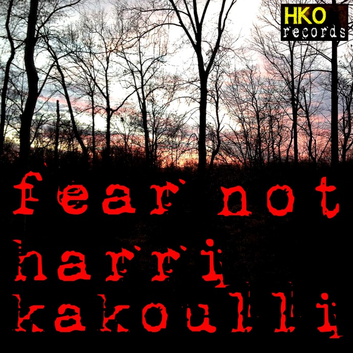 Fear Not by Harri Kakoulli